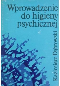 Wprowadzenie do higieny psychicznej