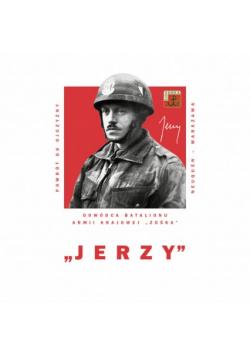Jerzy Dowódca Batalionu Armii Krajowej Zośka