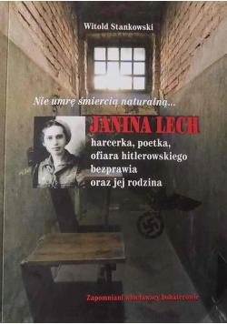 Nie umrę śmiercią naturalną  Janina Lech