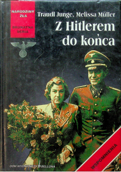 Z Hitlerem do końca