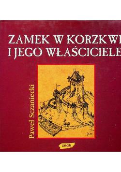 Zamek w Korzkwi i jego właściciel