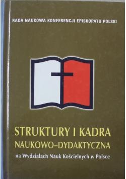Struktury i kadra naukowo dydaktyczna na Wydziałach Nauk Kościelnych w Polsce