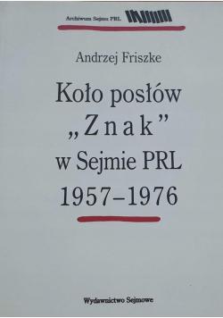 Koło posłów Znak w sejmie PRL 1957 1976