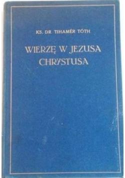 Wierzę w Jezusa Chrystusa 1934 r