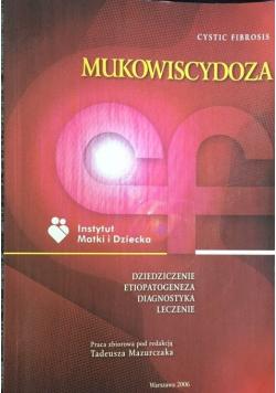 Mukowiscydoza Dziedziczenie etiopatogeneza diagnostyka leczenie