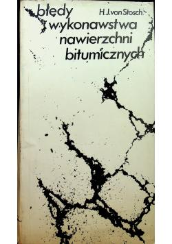 Stosch H. - Błędy wykonawstwa nawierzchni bitumicznych