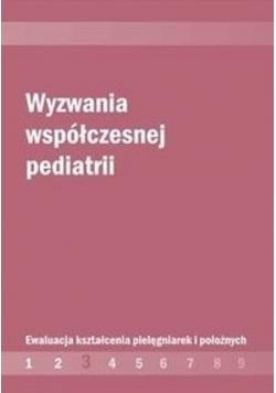 Wyzwania współczesnej pediatrii Część 3