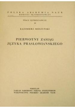 Pierwotny zasięg języka prasłowiańskiego