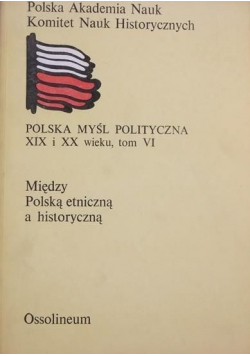 Między Polską etniczną a historyczną