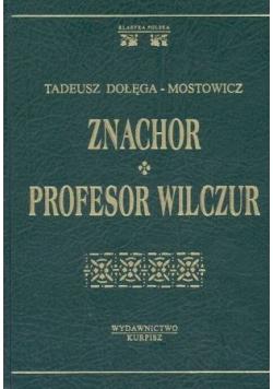 Znachor Profesor Wilczur