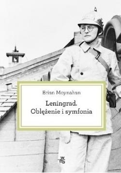 Leningrad Oblężenie i symfonia