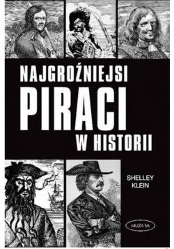 Najgroźniejsi piraci w historii
