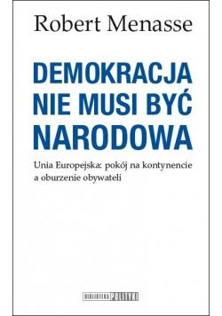 Demokracja nie musi być narodowa