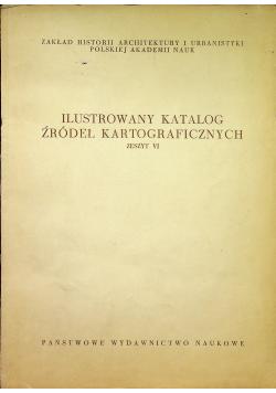 Ilustrowany katalog źródeł kartograficznych  zeszyt IV