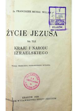 Życie Jezusa na tle kraju i narodu izraelskiego 1936 r