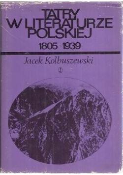 Tatry w literaturze polskiej 1805 1939 część I i II