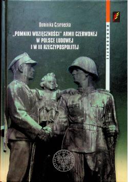 Pomniki wdzięczności Armii Czerwonej w Polsce Ludowej i w III Rzeczypospolitej