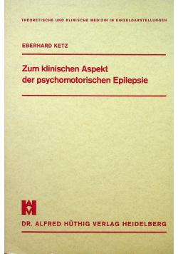 Zum klinischen Aspekt der psychomotorischen Epilepsie