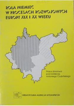 Rola Niemiec w procesach  rozwojowych Europy