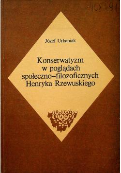 Konserwatyzm w poglądach społeczno filozoficznych Henryka Rzewuskiego