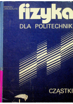 Fizyka dla politechniki tom 1