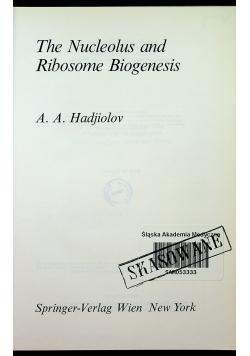 The Nucleolus and Ribosome Biogenesis