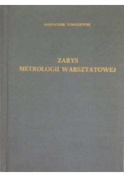 Zarys metrologii warsztatowej