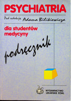Psychiatra dla studentów medycyny podręcznik