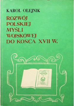 Rozwój Polskiej Myśli Wojskowej do końca XVII w.