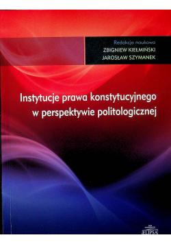 Instytucje prawa konstytucyjnego w perspektywie politologicznej