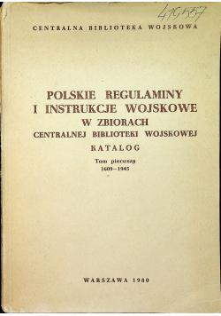 Polskie regulaminy i instrukcje wojskowe w zbiorach Centralnej Biblioteki Wojskowej