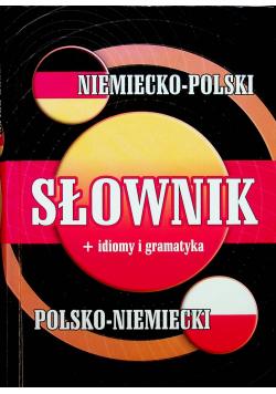 Słownik niemiecko polski polsko niemiecki plus idiomy i gramatyka
