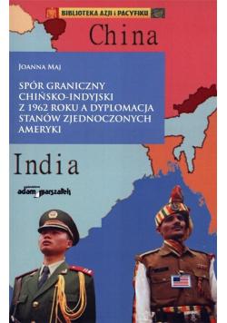 Spór graniczny chińsko-indyjski z 1962 roku...