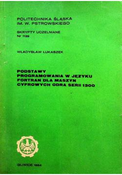 Podstawy programowania w języku fortran dla maszyn cyfrowych odra serii 1300