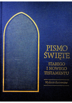 Pismo Święte Starego i Nowego Testamentu