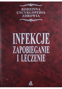 Infekcje Zapobieganie i leczenie