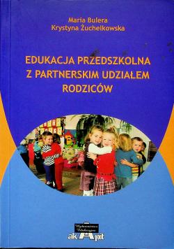 Edukacja przedszkolna z partnerskim udziałem rodziców