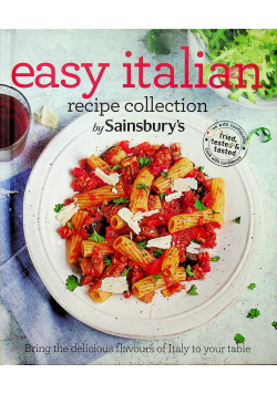 Easy Italian recipe collection by Sainsbury s