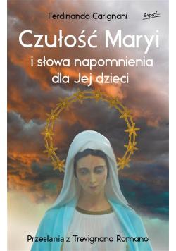 Czułość Maryi i słowa napomnienia dla Jej dzieci