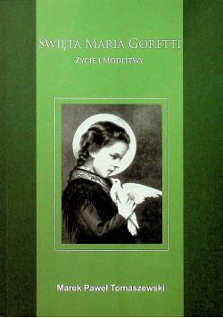 Święta Maria Goretti życie i modlitwy