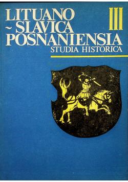 Lituano Slavica Posnaniensia Studia Historica III