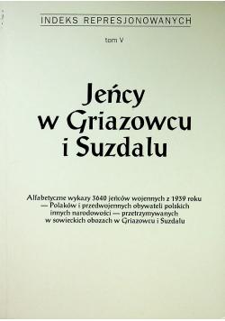 Jeńcy w Griazowcu i Suzdalu Tom V