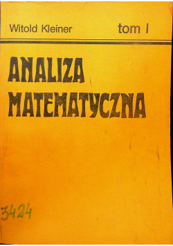 Analiza matematyczna tom I