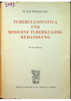 Tuberculostatica und Moderne Tuberkulosebehandlung