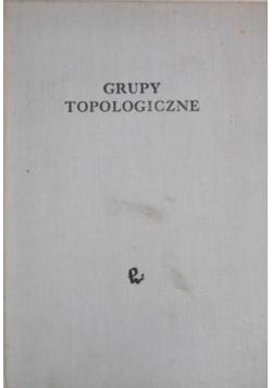 Grupy Topologiczne