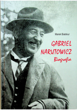 Gabriel Narutowicz Biografia