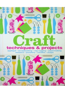 Craft techniques and projects