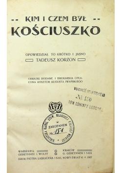 Kim i czem był Kościuszko 1907 r.