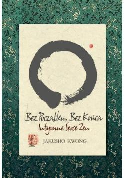 Bez początku Bez końca Intymne Serce Zen