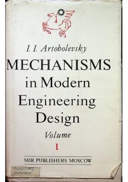 Mechanism in modern engineering design volume I